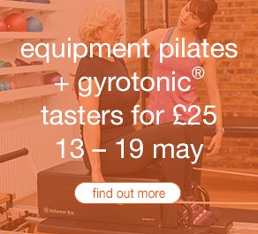 Pilates and Gyrotonic Week Offer