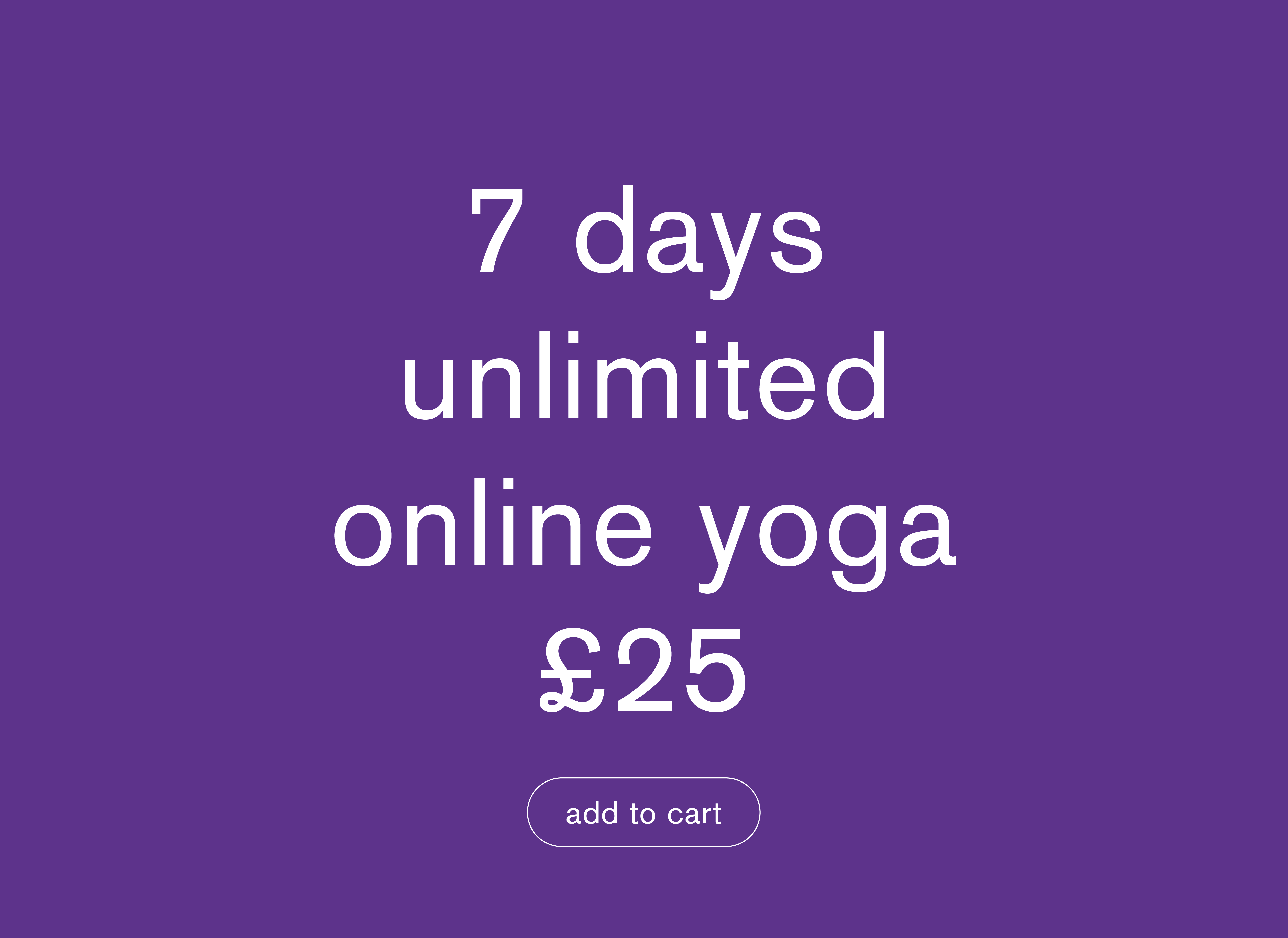 7 days unlimited online yoga £25