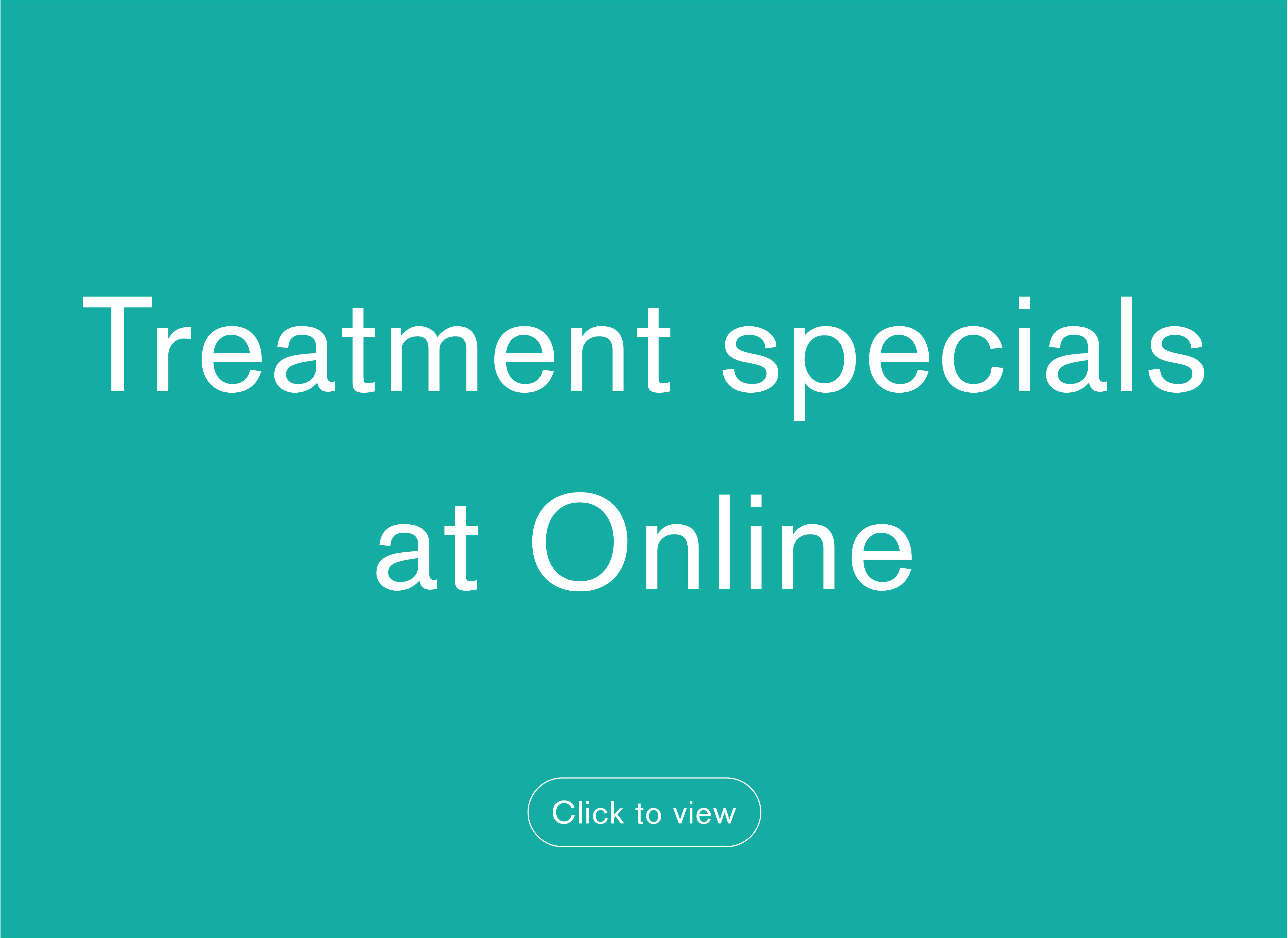 treatment specials - online only